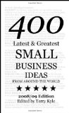 400 latest and greatest small business ideas