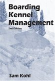 Boarding Kennel Management by Sam Kohl