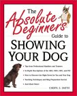 The Absolute Beginners Guide to Showing your Dog